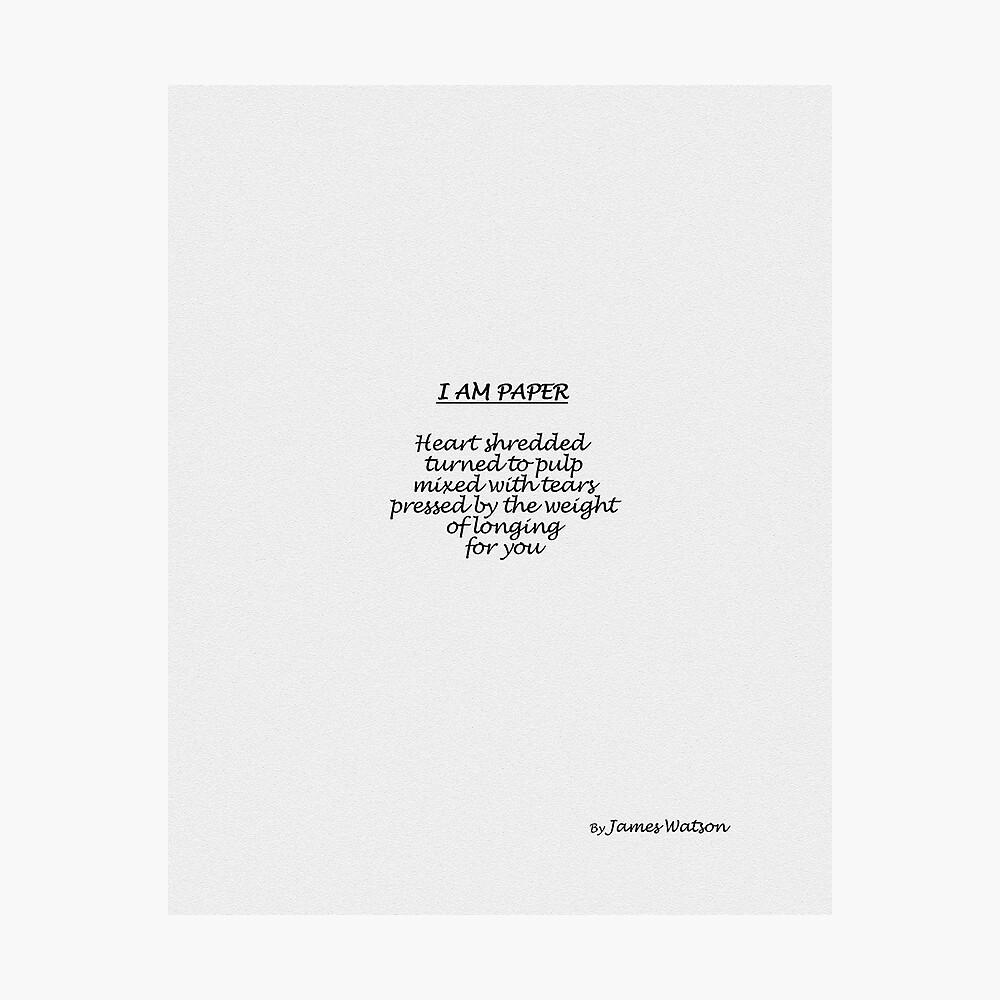 I Am Paper Photographic Print
