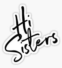 sisters  Sticker