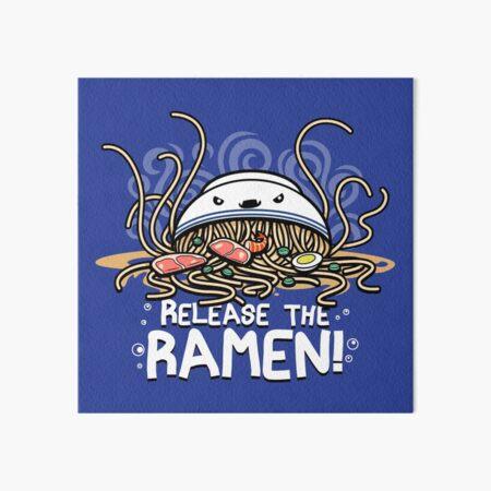 Release the Ramen Art Board Print