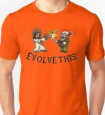 Evolve this!! Unisex T-Shirt