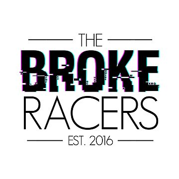 The Broke Racers  by fireballuke
