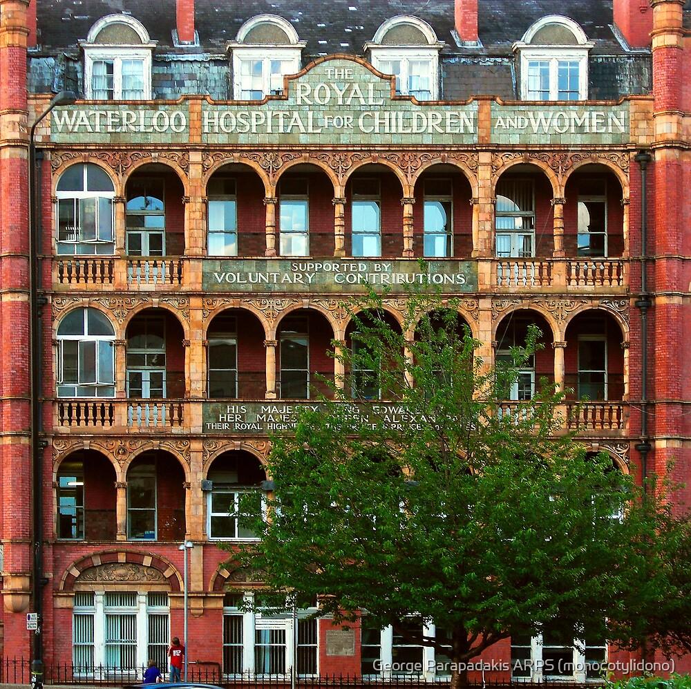 Waterloo - Royal Hospital for Children & Women (Schiller University) by George Parapadakis ARPS (monocotylidono)