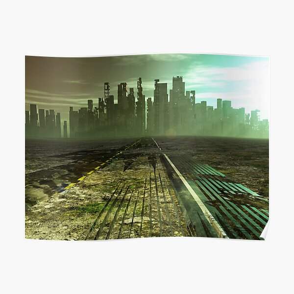 Post Apocalyptic City Posters Redbubble