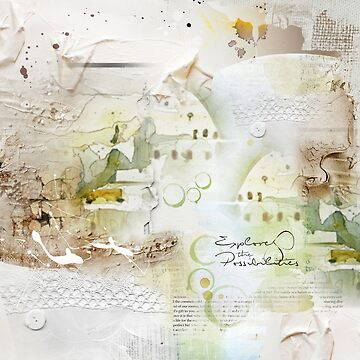 Explore the Possibilities by simplydesignart