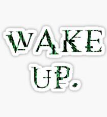 Pegatina Wake up Matrix.
