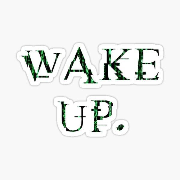 Réveillez Matrix. Sticker
