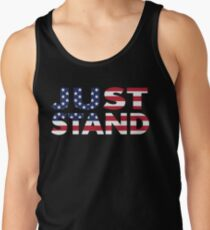 Just Stand for the American Flag and Anthem  Tank Top