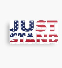 Just Stand for the American Flag and Anthem  Metal Print