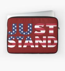 Just Stand for the American Flag and Anthem  Laptop Sleeve