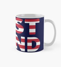 Just Stand for the American Flag and Anthem  Mug
