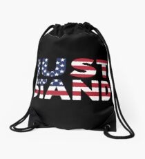 Just Stand for the American Flag and Anthem  Drawstring Bag