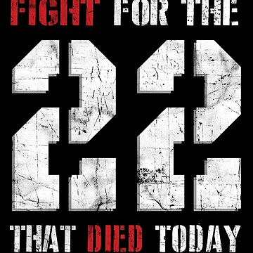 Fight For The 22  by 461VCC