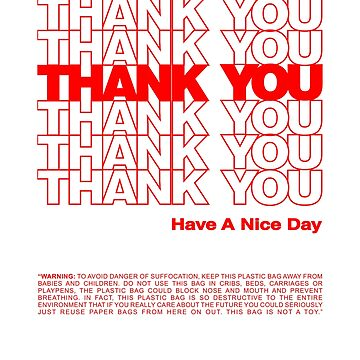 THANK YOU T-Shirt - Social Tee - Have a Nice Day Shirt by vasebrothers