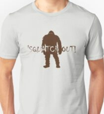 Bigfoot - Squatch Out Unisex T-Shirt