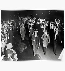 We Want Beer! Prohibition Protest, 1931. Vintage Photo Poster