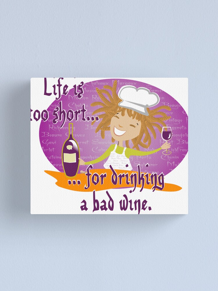 Alternate view of Life is too short... Canvas Print