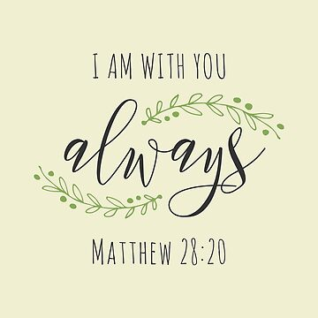 I Am With You Always Catholic Gift by oceanwaves