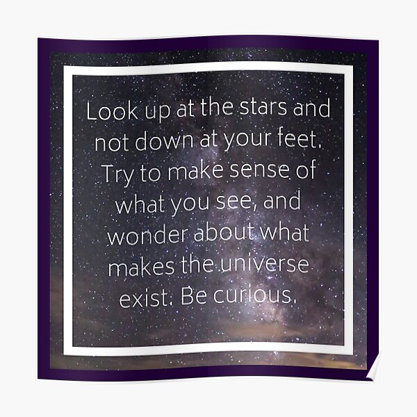 Stars Quotation (Stephen Hawking) Poster