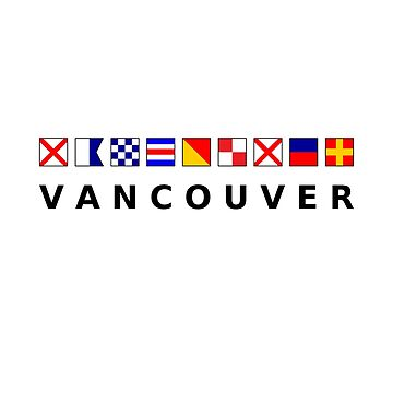 Vancouver Canada Nautical Sailing Flags Light Color by TinyStarCanada