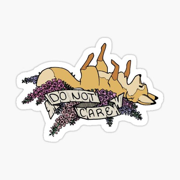 do not care Sticker