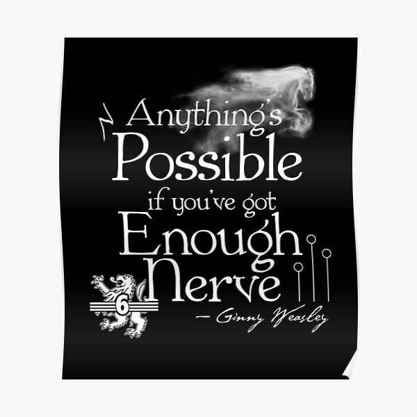 Anything's Possible If You've Got Enough Nerve Poster