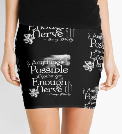 Anything's Possible If You've Got Enough Nerve Mini Skirt