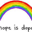 hope is dope  by Rob Price