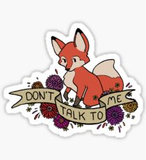don't talk to me Sticker