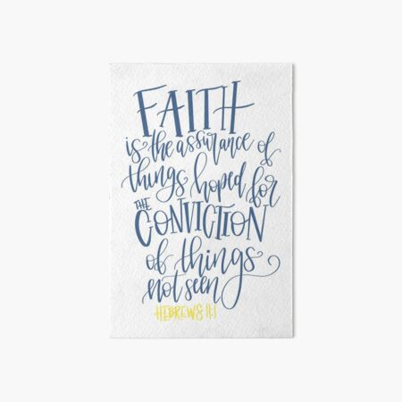hebrews 11:1 bible verse Art Board Print