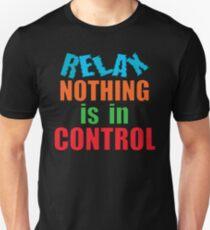 RELAX... T-Shirt