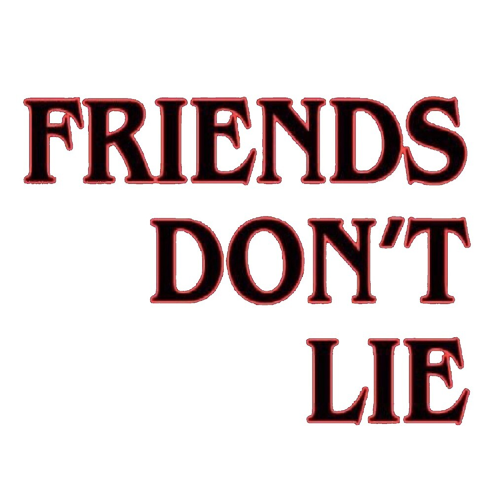 friends don't lie by laffsley