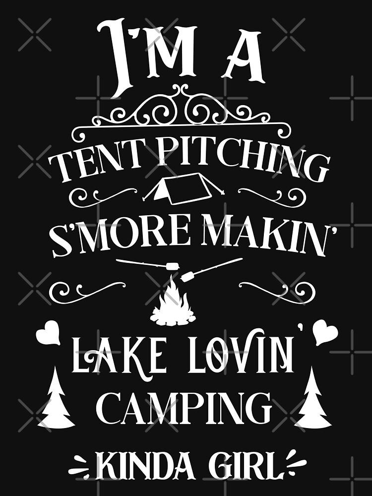 I'm a Campin' Kinda Girl by Jandsgraphics