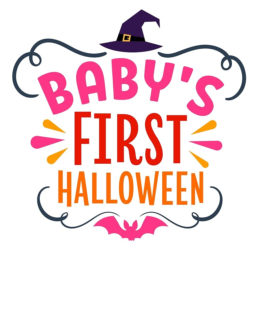 Baby's First Halloween Cute Adorable For Everyone's First by Cameronfulton