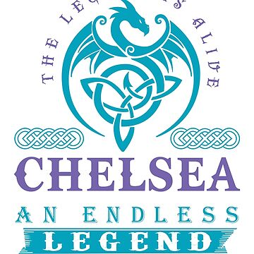 Legend T-shirt - Legend Shirt - Legend Tee - CHELSEA An Endless Legend by wantneedlove
