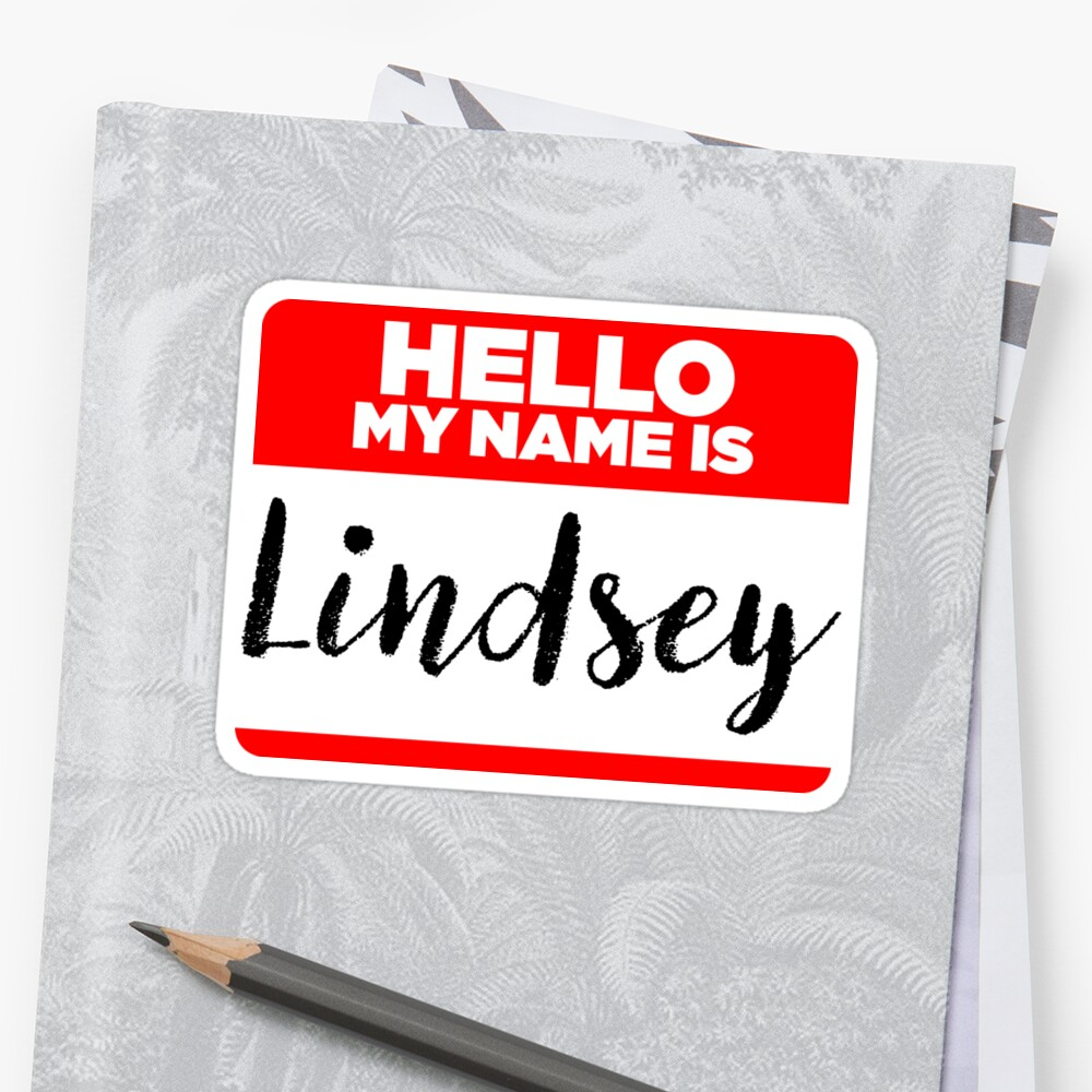 My Name Is Lindsey - Introduction Hipster Sticker Tag by lyssalou2002b