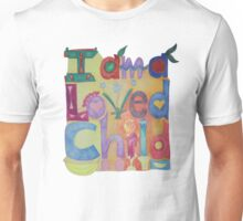 I am a loved Child Unisex T-Shirt