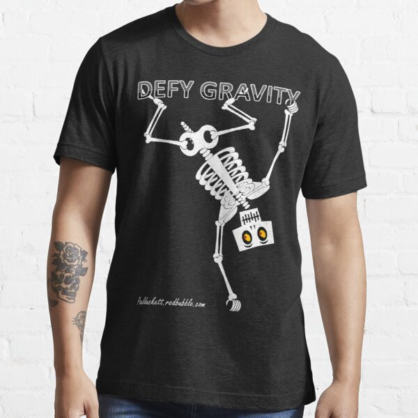 Defy Gravity Essential T-Shirt