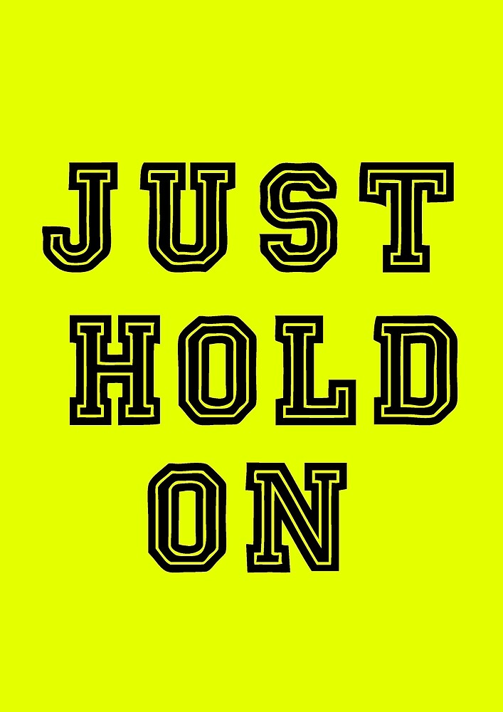 Just Hold On - Louis Tomlinson by estella-4