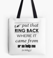 Put That Ring Back Tote Bag