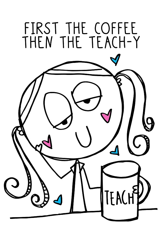 Teach-y Coffee by fromthepond