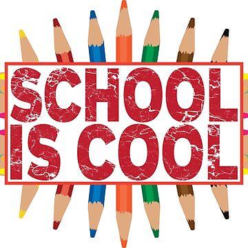School is cool by Melcu