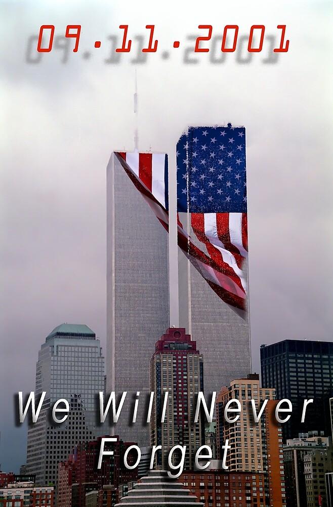 9-11 - We Will Never Forget by Warren Paul Harris