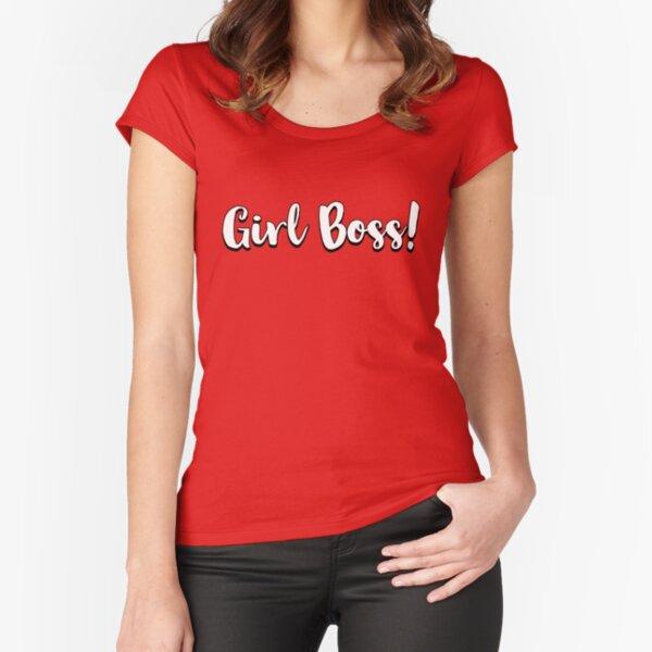 Girl Boss! #girlboss Fitted Scoop T-Shirt