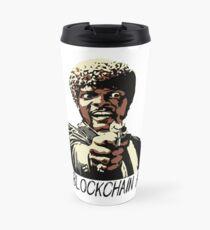 SAY BLOCKCHAIN AGAIN Travel Mug