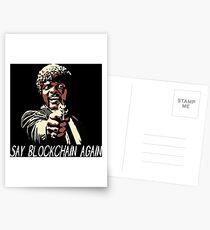 SAY BLOCKCHAIN AGAIN Postcards