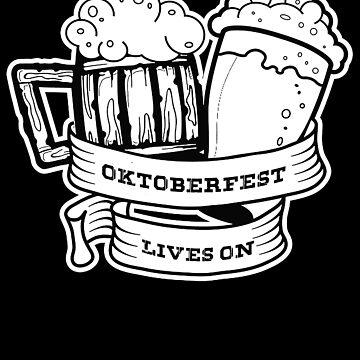 Oktoberfest 2018 - Oktoberfest Lives On! by design2try