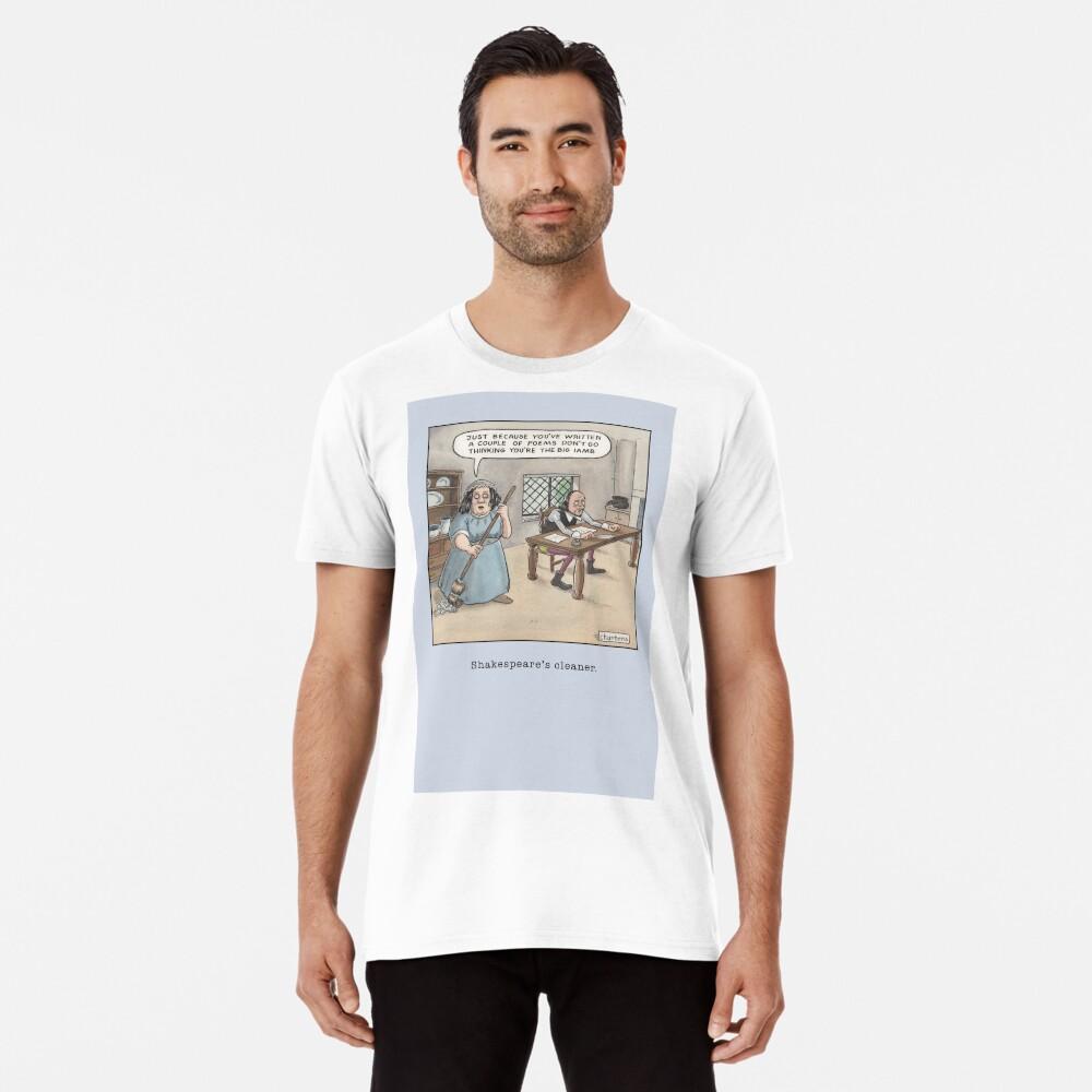 Shakespeare's Cleaner Premium T-Shirt