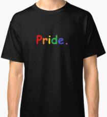 Gay Pride Shirt Classic T-Shirt