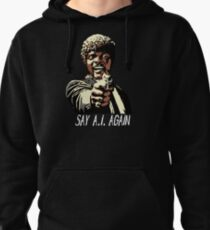 SAY A.I. AGAIN Pullover Hoodie