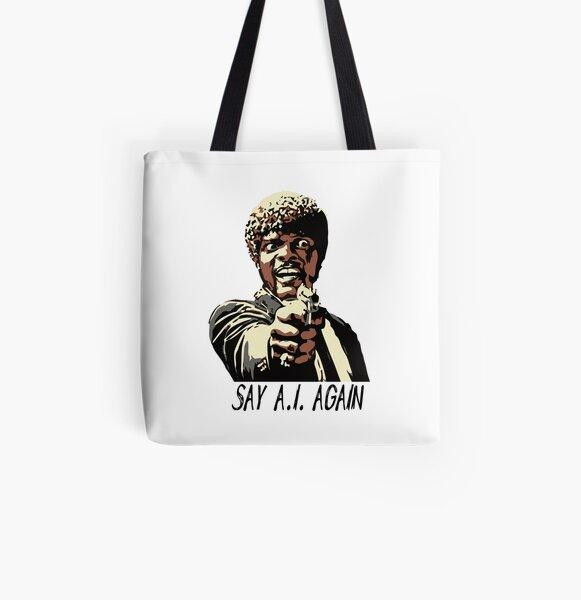 SAY A.I. AGAIN All Over Print Tote Bag